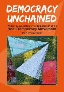 Democracy Unchained by the Real Democracy Movement