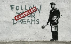 Banksy Follow your dreams