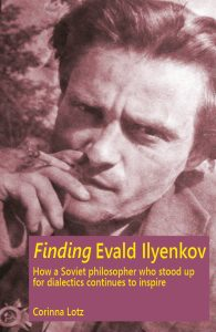 The passionate logic of Evald Ilyenkov