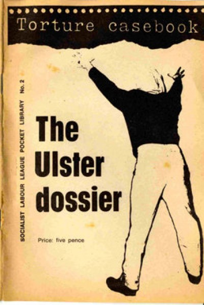 Torture Casebook - The Ulster dossier